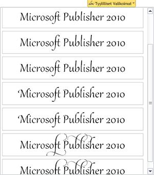 Publisher 2010 tukee useiden OpenType-fonttien ammattimaisia typografiaominaisuuksia.
