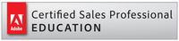 We employ Adobe Certified Sales Professionals